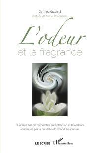 L'odeur et la fragrance