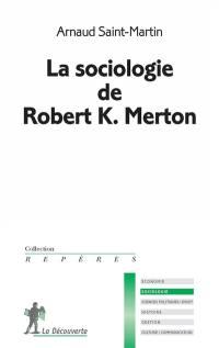 La sociologie de Robert K. Merton