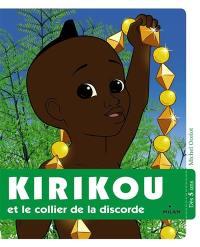 Kirikou et le collier de la discorde