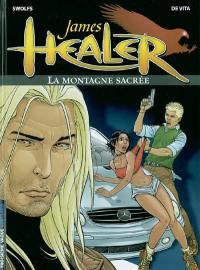 James Healer. Volume 3, La montagne sacrée