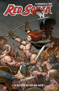 Red Sonja : la diablesse à l'épée. Vol. 5. Le retour de Kulan Gath
