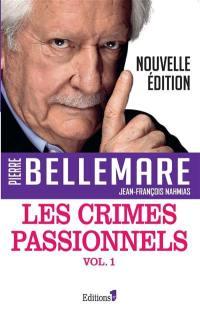 Les crimes passionnels. Volume 1,