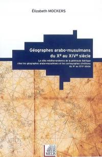 Géographes arabo-musulmans du Xe au XIVe siècle