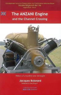 The Anzani engine and the Channel crossing