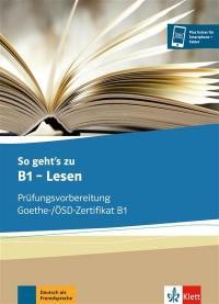 So geht's zu B1, Lesen