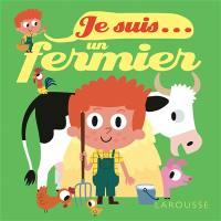 Je suis... un fermier