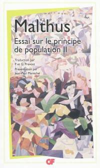 Essai sur le principe de population. Volume 2,