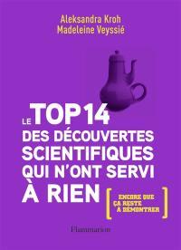 Le top 14 des découvertes scientifiques qui n'ont servi à rien