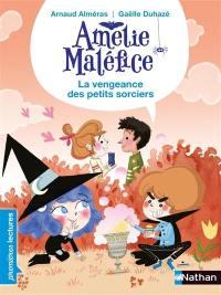 Amélie Maléfice, La terrible vengeance