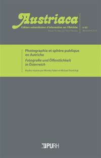 Austriaca. n° 83, Photographie et sphère publique en Autriche