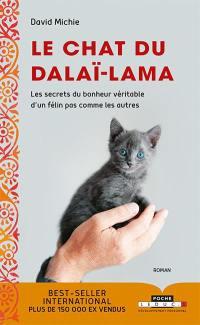 Le chat du dalaï-lama, Les secrets du bonheur véritable d'un félin pas comme les autres