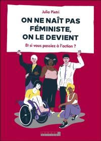 Comment devient-on féministe ?