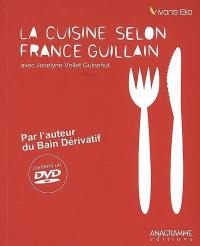 La cuisine selon France Guillain