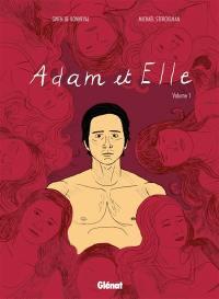 Adam et elle. Volume 1,