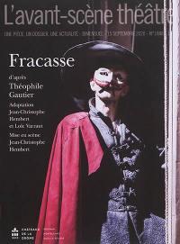 Avant-scène théâtre (L'). n° 1488, Fracasse