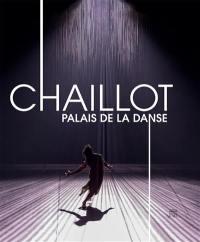 Chaillot, palais de la danse