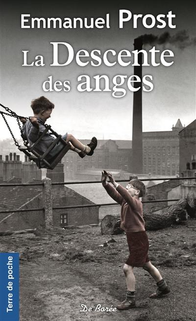 La descente des anges