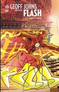 Geoff Johns présente Flash. Volume 1, Sang à l'heure
