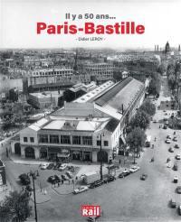 Il y a 50 ans... Paris-Bastille