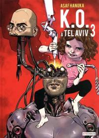 KO à Tel-Aviv. Volume 3,