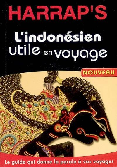 L'indonésien utile en voyage