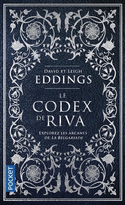 Le codex de Riva : études préliminaires de la Belgariade et de la Mallorée