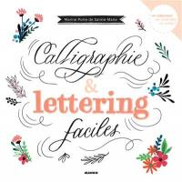 Calligraphie & lettering faciles