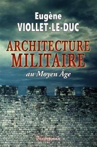 Architecture militaire au Moyen Age