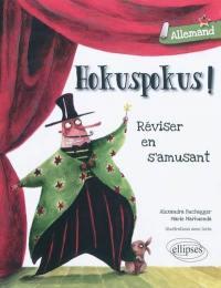 Hokuspokus ! allemand
