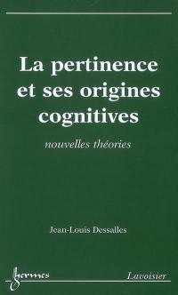La pertinence et ses origines cognitives