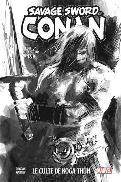 Savage sword of Conan. Volume 1, Le culte de Koga Thun