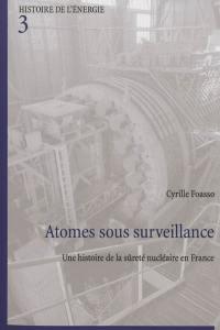 Atomes sous surveillance