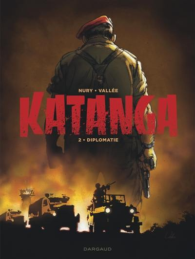 Katanga. Volume 2, Diplomatie