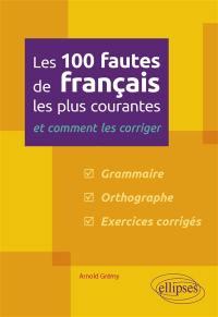 Les 100 fautes de français les plus courantes