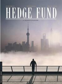 Hedge fund. Volume 6, Assassin financier