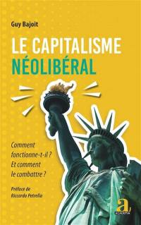 Le capitalisme néolibéral