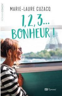 1, 2, 3... Bonheur !