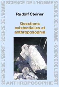 Questions existentielles et anthroposophie