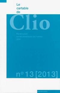Cartable de Clio (Le). n° 13, Le genre en histoire
