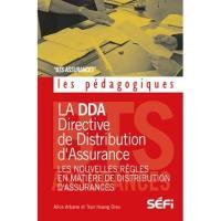La DDA (Directive de Distribution d'Assurance)