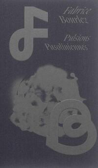 Pulsions pasoliniennes