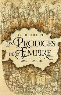 Les prodiges de l'empire. Volume 1, Darien