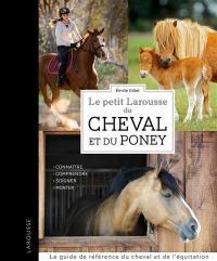 Le petit Larousse du cheval et du poney