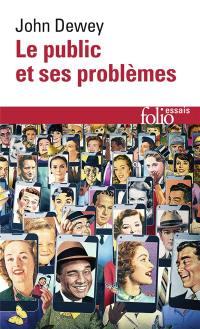 Le public et ses problèmes