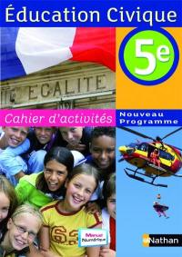 Education civique, 5e : cahier d'activités, cahier de l'élève