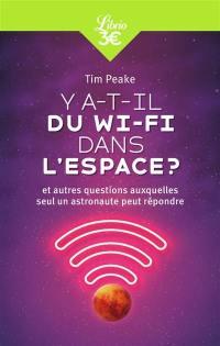 Y a-t-il du Wi-Fi dans l'espace ?