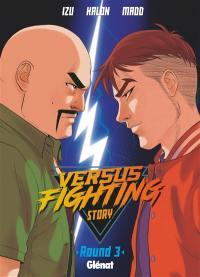 Versus fighting story. Volume 3,