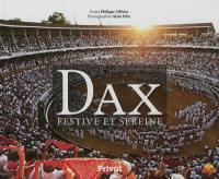 Dax festive et sereine