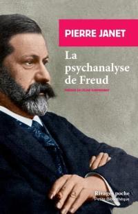 La psychanalyse de Freud; Suivi de L'automatisme psychologique : extraits