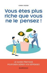 Vous êtres plus riche que vous ne le pensez !